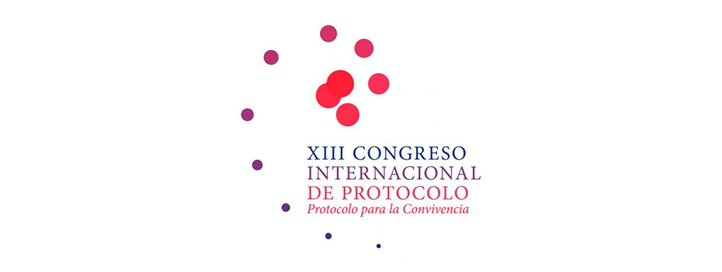 XIII Congreso Internacional de Protocolo